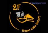 2F Frozen Cake Factory Bayilik