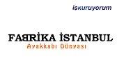 Fabrika İstanbul Ayakkabı bayilik /franchise