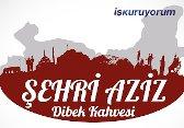 Şehri Aziz Dibek Kahvesi Bayilik