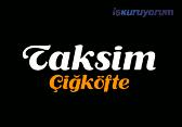 Taksim Çiğ Köfte Bayilik